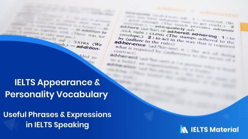 IELTS Appearance & Personality Vocabulary : Useful Phrases & Expressions in IELTS Speaking