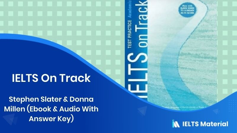 IELTS On Track - Stephen Slater & Donna Millen (Ebook & Audio With Answer Key)