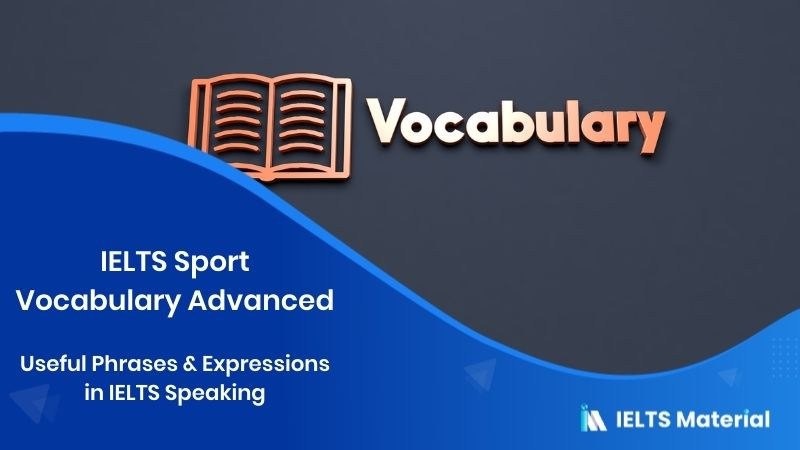 IELTS Sport Vocabulary Advanced : Useful Phrases & Expressions in IELTS Speaking