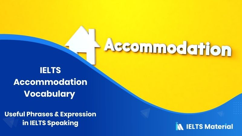 IELTS Accommodation Vocabulary : Useful Phrases & Expression in IELTS Speaking