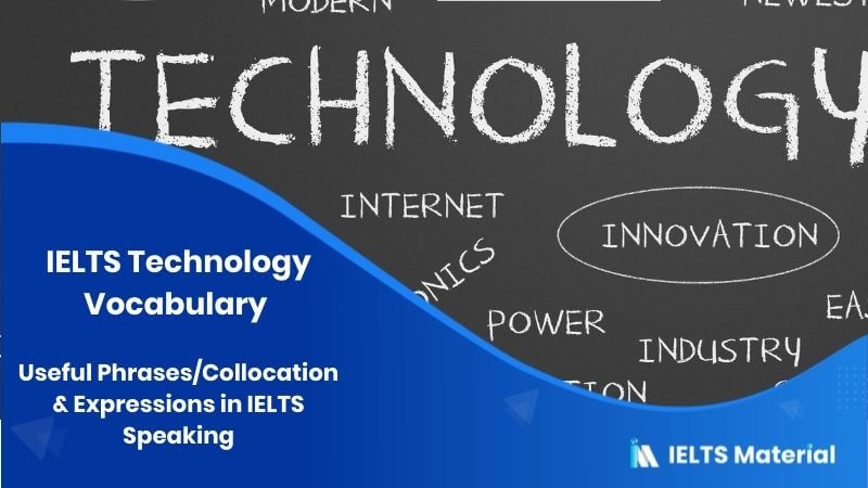IELTS Technology Vocabulary : Useful Phrases/Collocation & Expressions in IELTS Speaking