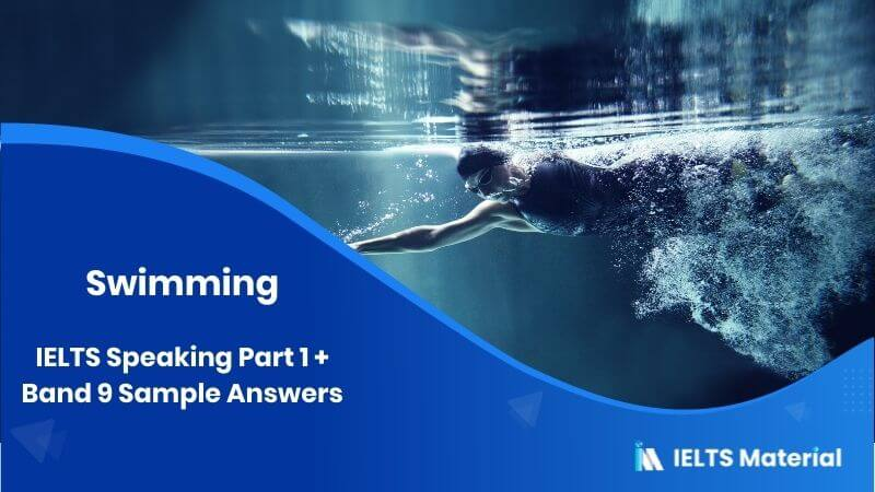 Swimming: IELTS Speaking Part 1 Topic + Band 9 Sample Answers
