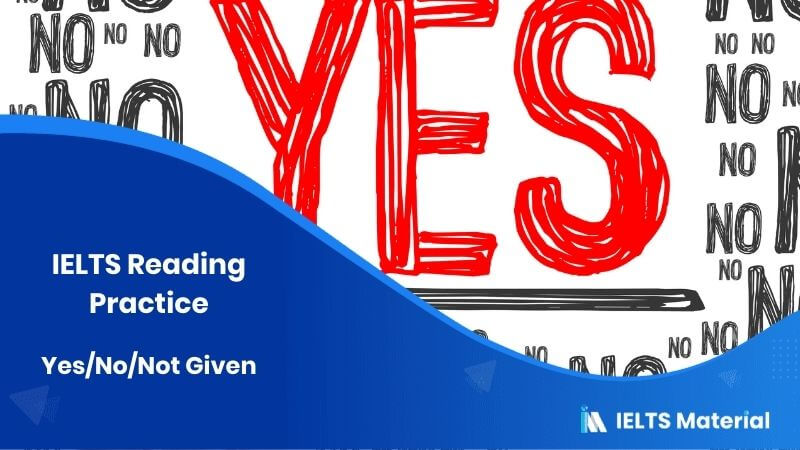 Yes/No/Not Given: IELTS Reading Practice