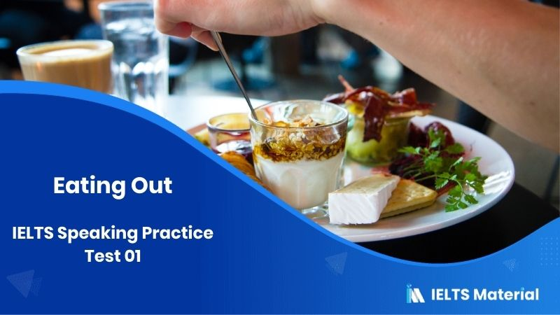 A Meal : IELTS Speaking Practice Test 01