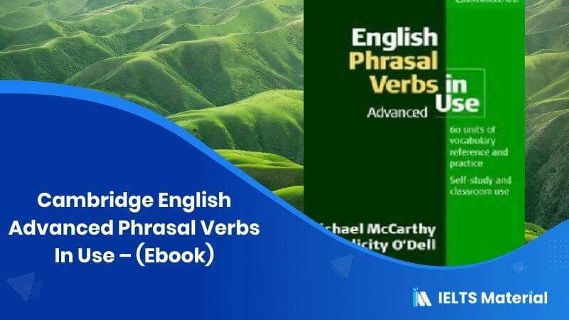 Cambridge English Advanced Phrasal Verbs In Use - (Ebook)
