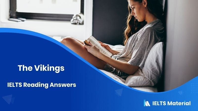 The Vikings IELTS Reading Answers