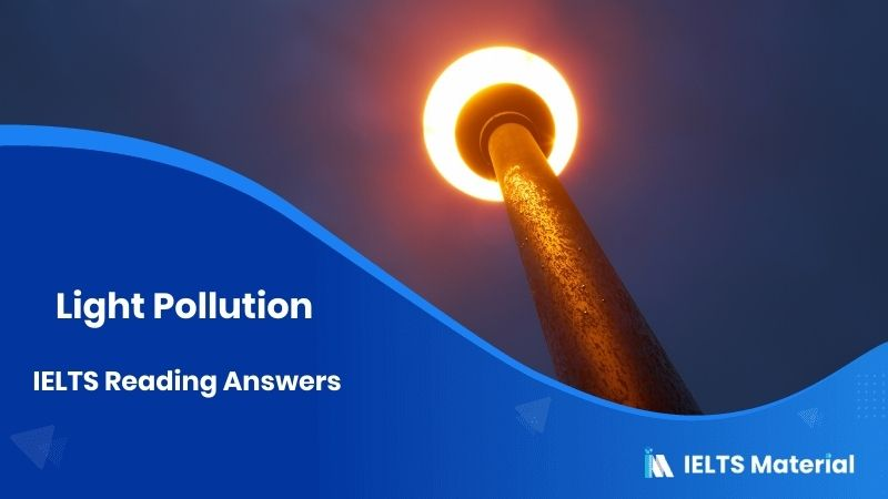 Light Pollution - IELTS Reading Answers