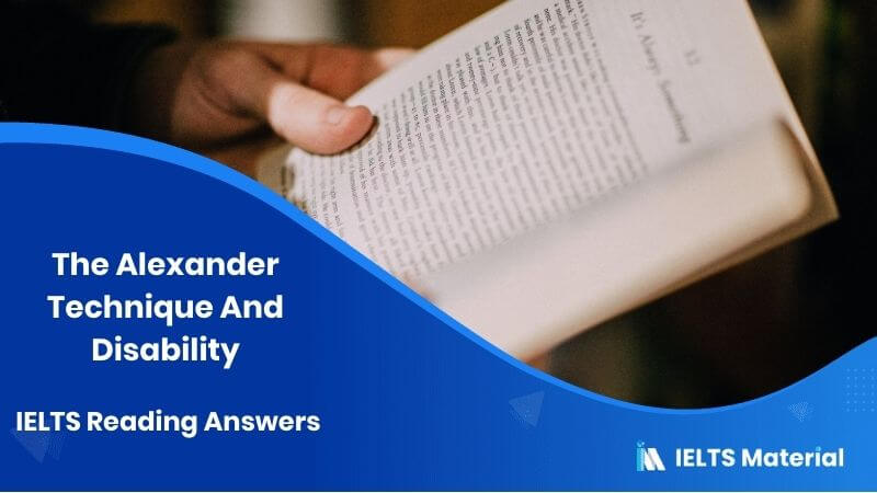 The Alexander Technique And Disability IELTS Reading Answers