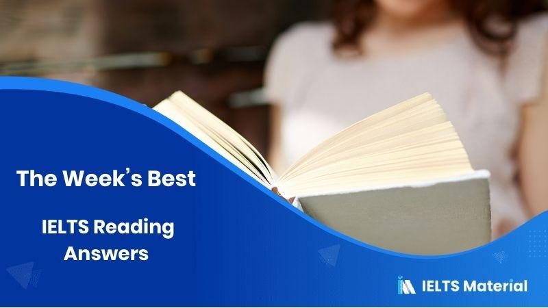 The Week's Best - IELTS Reading Answers