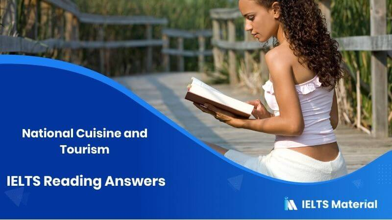 National Cuisine and Tourism - IELTS Reading Answers