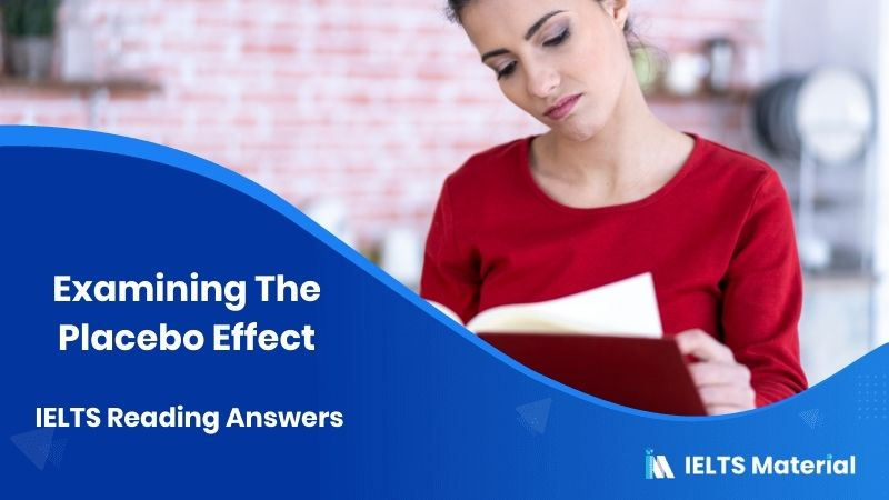 Examining The Placebo Effect IELTS Reading Answers