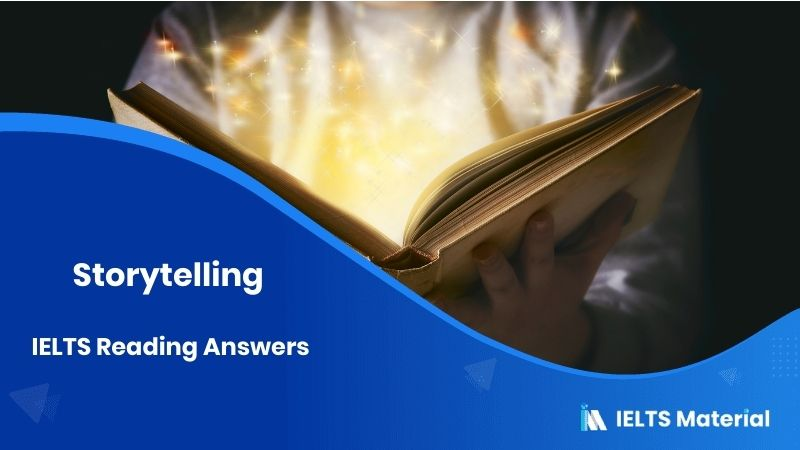 Storytelling - IELTS Reading Answers