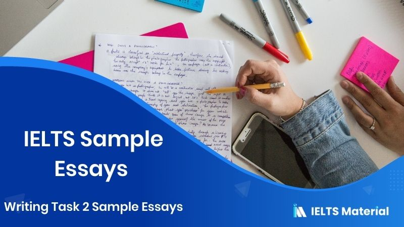 IELTS Sample Essays | Writing Task 2 Sample Essays
