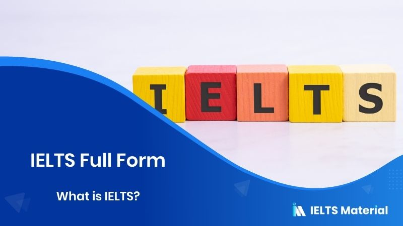 IELTS Full form | What is IELTS?
