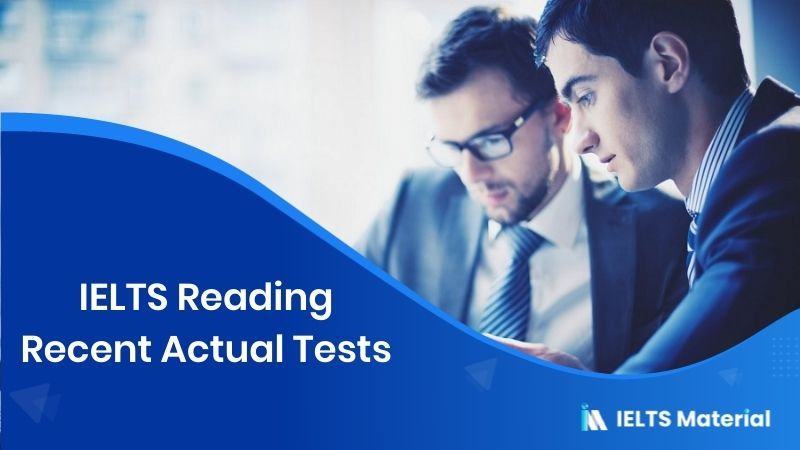 IELTS Reading Recent Actual Tests