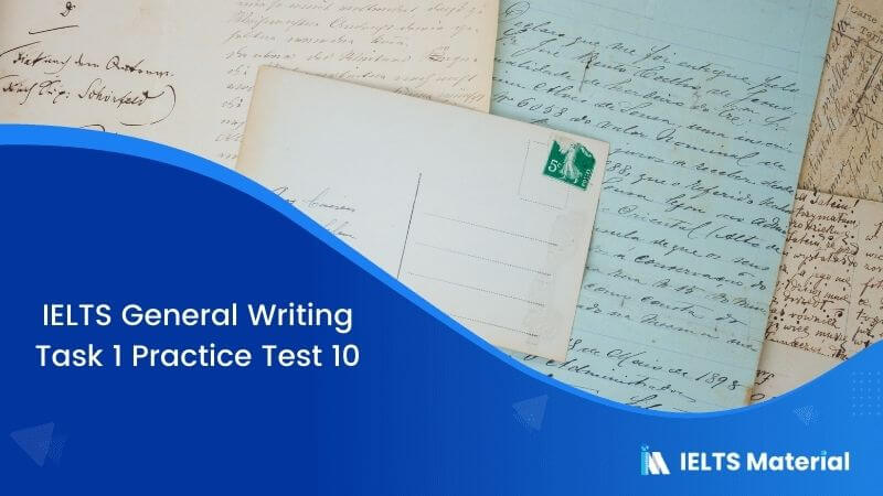 IELTS General Writing Task 1 Practice Test 10