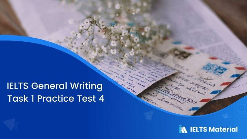 IELTS General Writing Task 1 Practice Test 4