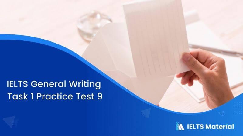 IELTS General Writing Task 1 Practice Test 9