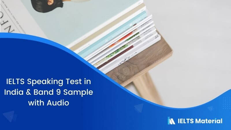 IELTS Speaking Test in India with Sample Answers : October 2018