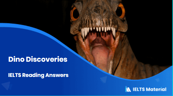 Dino Discoveries - IELTS Reading Answers