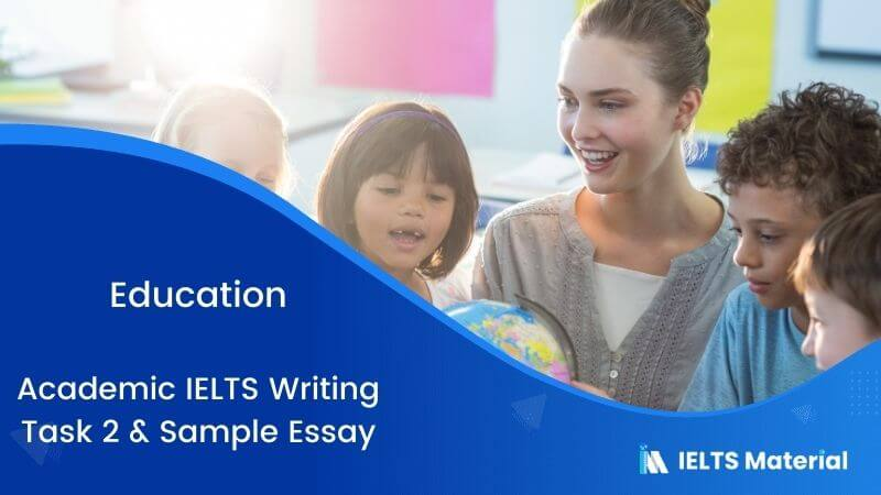 IELTS Writing 2 Topic: Teachers should be responsible for teaching students to judge