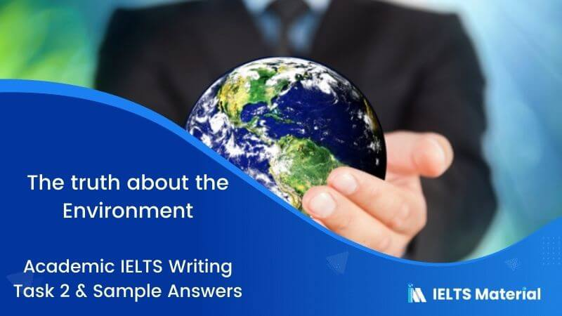 IELTS Writing 2 Topic: People are not paying attention to environmental protection