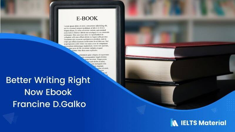 Better Writing Right Now Ebook – Francine D.Galko