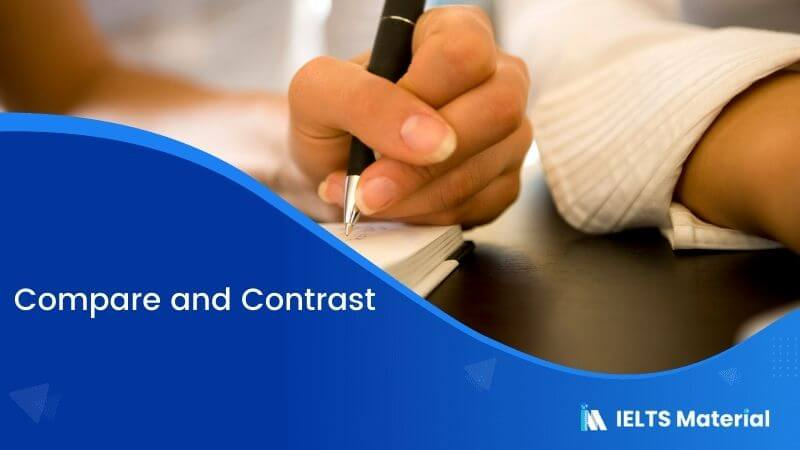 IELTS Academic Writing Task 1 : Compare and Contrast