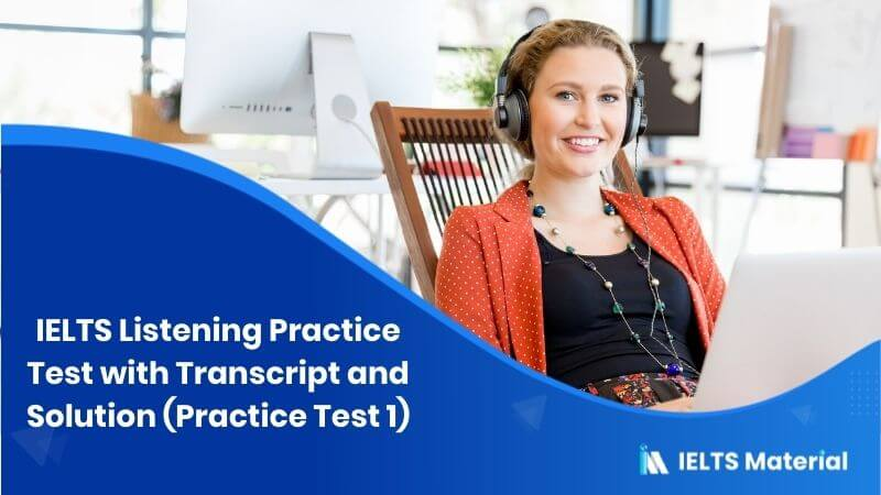 IELTS Listening Practice Test with Transcript and Solution(Practice Test 1)