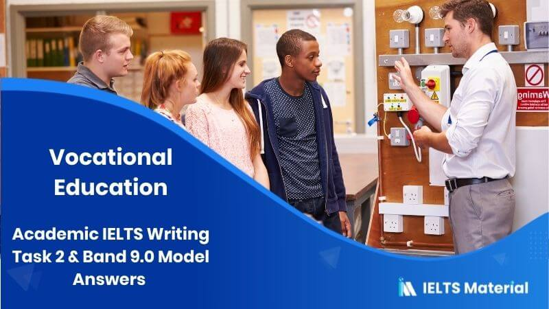 Academic IELTS Writing Task 2 Topic (November, 2015) & Band 9.0 Model Answers - Topic : Vocational Education