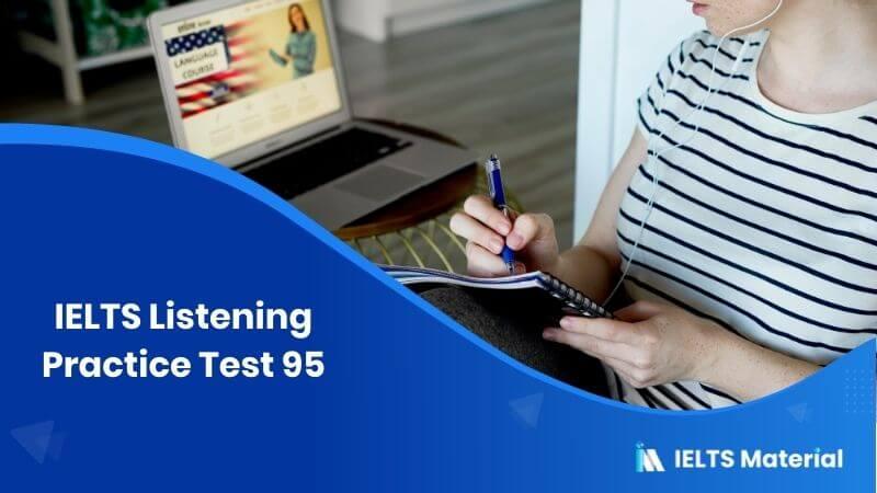 IELTS Listening Practice Test 95