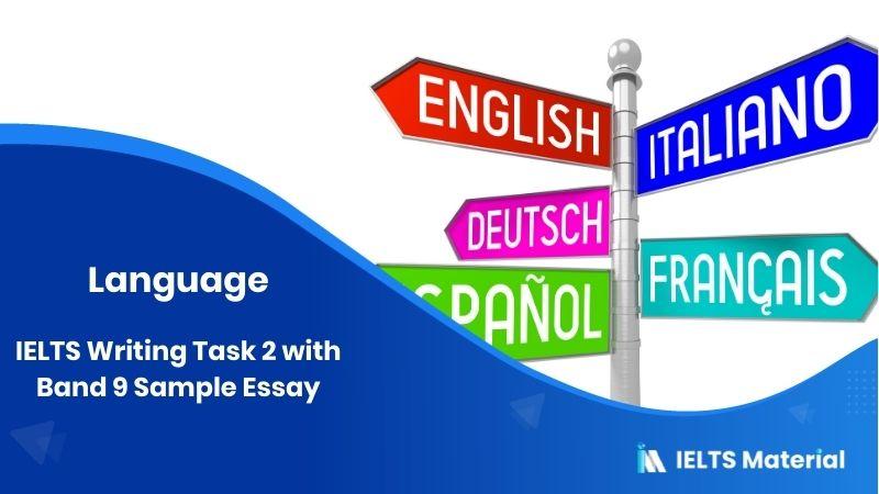 IELTS Writing Task 2 Topic: Future Humanity will Speak the same Language