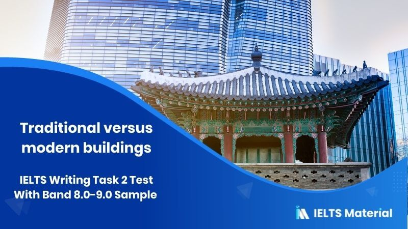 IELTS Writing Task 2 Topic: Newly built houses should follow the style of old houses in the local areas
