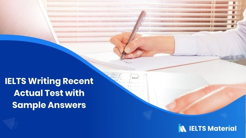 IELTS Writing Recent Actual Test in January 2017 with Sample Answers