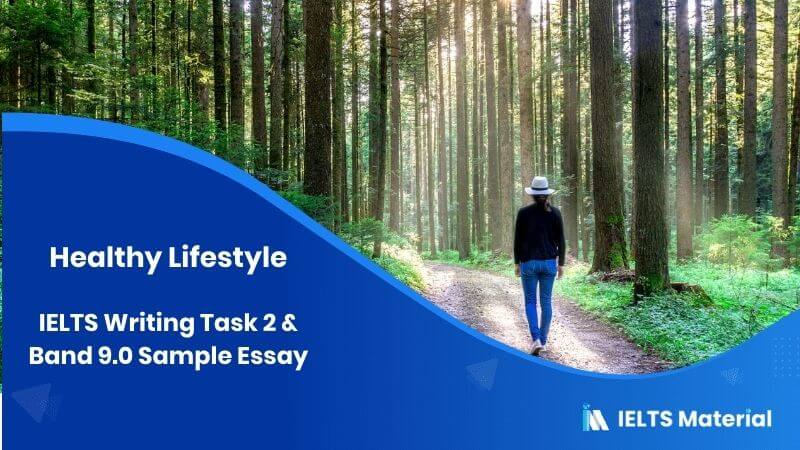 IELTS Writing Task 2 - Healthy Lifestyle (in September, 2015) & Band 9.0 Sample Essay