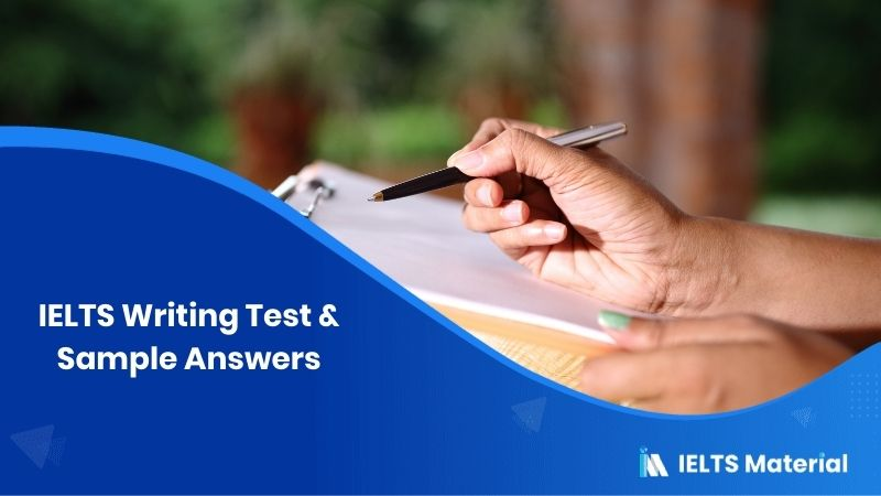 IELTS Writing Test in June 2017 & Sample Answers