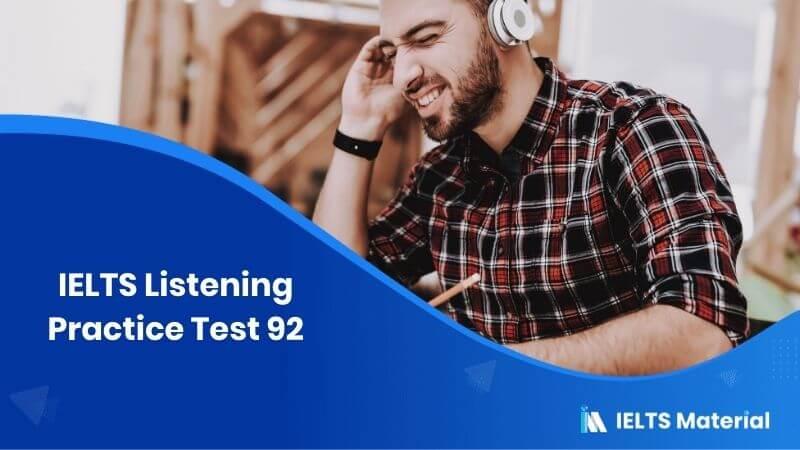 IELTS Listening Practice Test 92