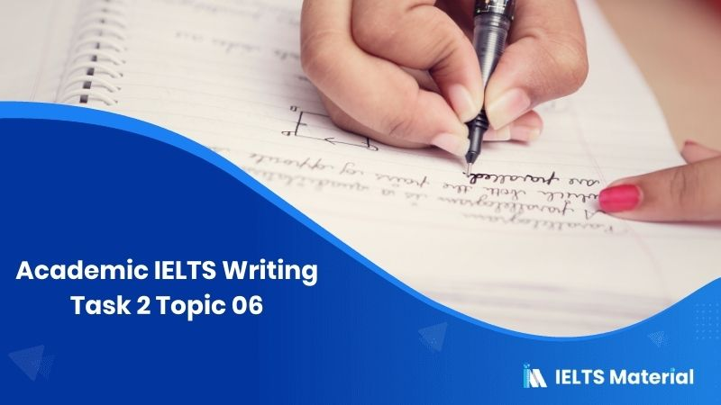 IELTS Writing Task 2 Topic 06: Many families find it necessary for both parents go out to work