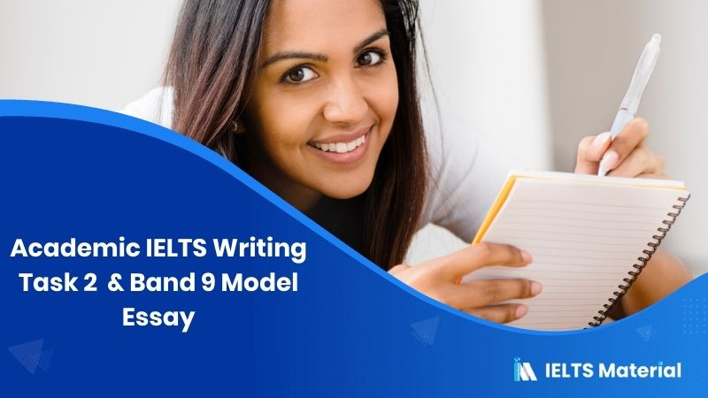 Academic IELTS Writing Task 2 Topic ( In January, 2016) & Band 9 Model Essay