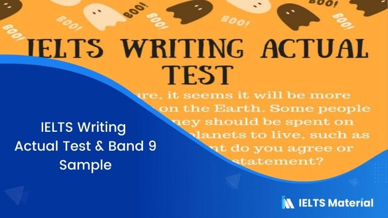 IELTS Writing Actual Test In April, 2016 & Band 9 Sample