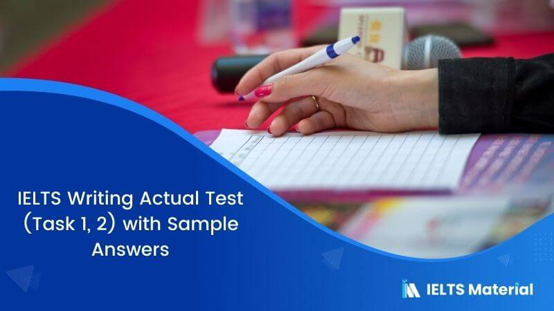 IELTS Writing Actual Test (Task 1, 2) in January 2017 with Sample Answers