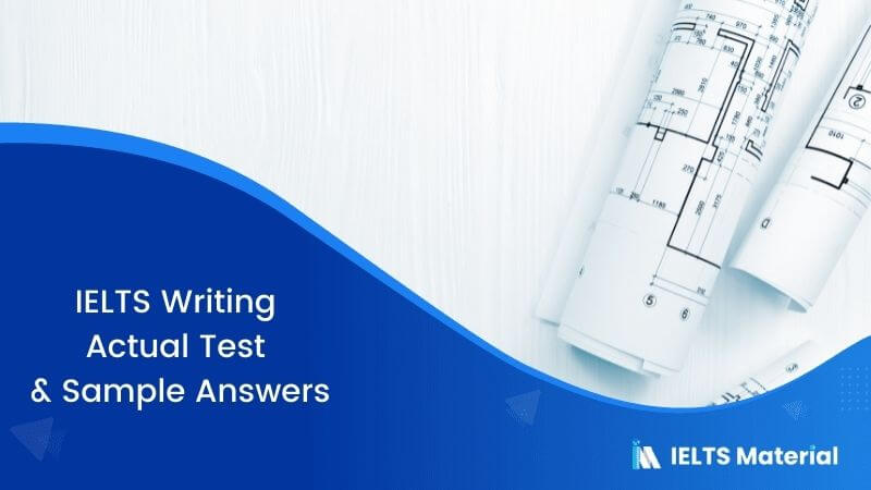IELTS Writing Actual Test in August 2017 & Sample Answers