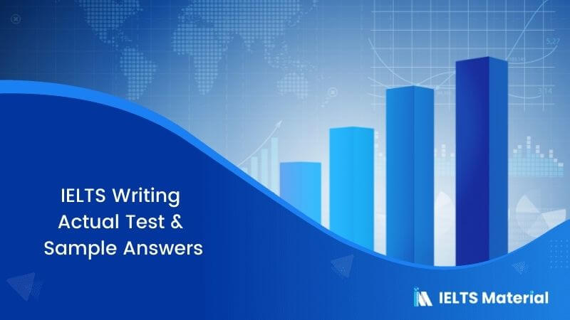 IELTS Writing Actual Test in Australia (December 2016) & Sample Answers