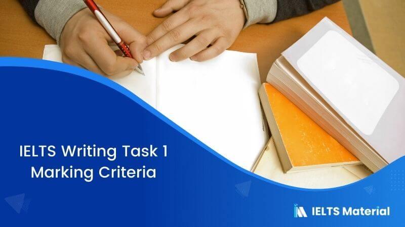 IELTS Academic Writing Task 1 Marking Criteria