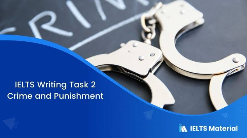 IELTS Writing Task 2 Topic: Many offenders commit more crimes after serving the first punishment