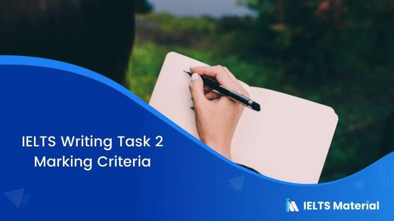 IELTS Writing Task 2 Marking Criteria