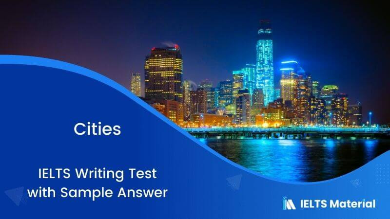People living in large cities today face many problems in their everyday life – IELTS Writing Task 2