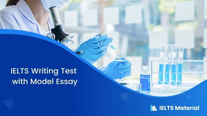 IELTS Writing Test in February 2018 with Model Essay