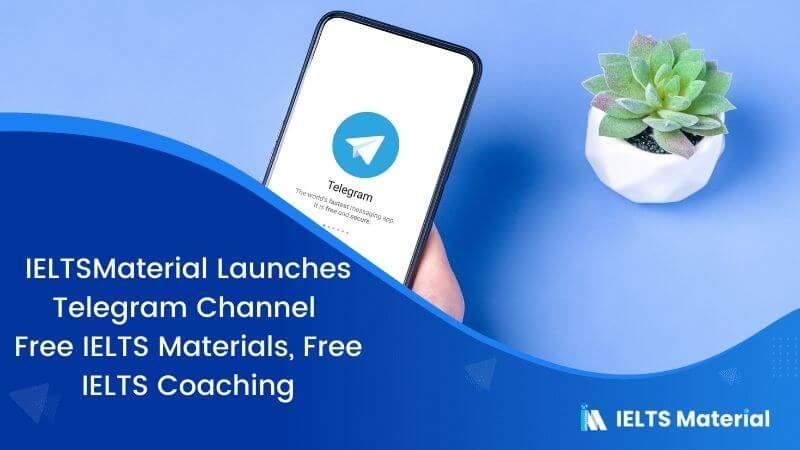 IELTSMaterial Launches Telegram Channel | Free IELTS Materials, Free IELTS Coaching