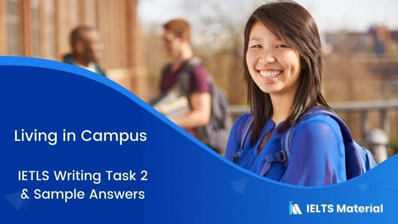 IELTS Writing Task 2 Topic: Living in Schools or Home & Sample Answer